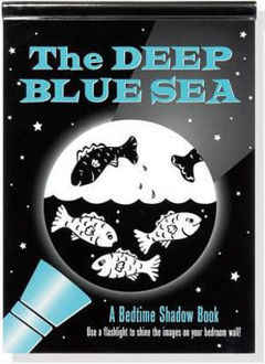 Picture of The Deep Blue Sea A Bedtime Shadow Book