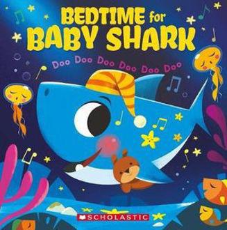 Picture of Bedtime for Baby Shark: Doo Doo Doo Doo Doo Doo