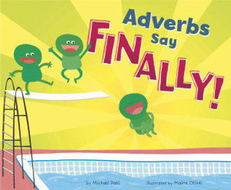 Picture of Adverbs Say Finally!