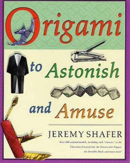 Picture of Origami to Astonish and Amuse