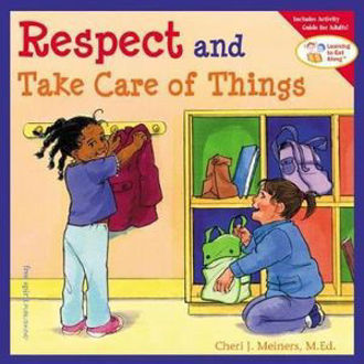 Picture of Respect and Take Care of Things
