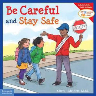 Picture of Be Careful and Stay Safe