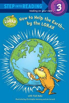 Picture of Step Into Reading Step 3: How to Help the Earth-By the Lorax (Dr. Seuss)