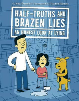 Picture of Half-Truths and Brazen Lies