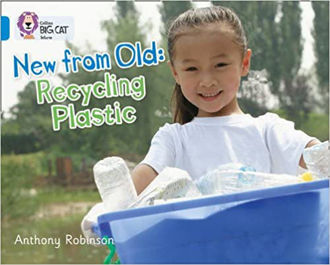 Picture of New from Old: Recycling Plastic / Big Cat / Blue Band 4