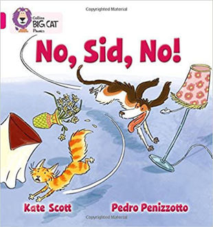 Picture of No, Sid, No! Big Cat Pink B Band 1 B