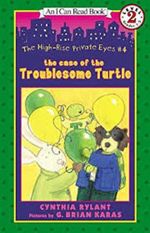Picture of High-Rise Private Eyes #4: The Case of the Troublesome Turtle.
