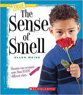 Picture of True Book The Sense of Smell