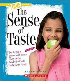 Picture of True Book The sense of taste