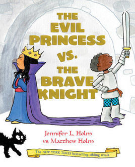 Picture of The Evil Princess vs. the Brave Knight (Book 1)