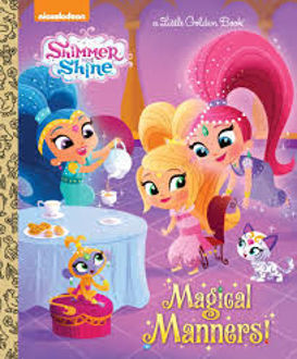 Picture of Shimmer and Shine Magical Manners! A Little Golden Book