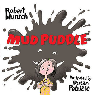 Picture of MUD PUDDLE newly illustrated