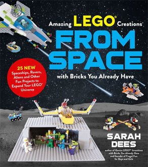 Picture of Incredible LEGO Creations From Space with Bricks you Already Have