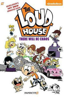 Picture of THE LOUD HOUSE #1: THERE WILL BE Chaos