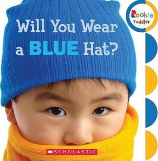 Picture of Will You Wear a Blue Hat? (Rookie Toddler)