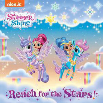 Picture of Shimmer and Shine Reach for the Stars!