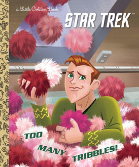 Picture of Star Trek Too Many Tribbles! A Little Golden Book