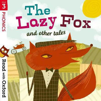 Picture of Read with Oxford Stage 3 Phonics The Lazy Fox and Other Tales