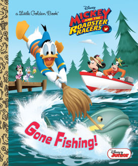 Picture of A Little Golden Book Disney Mickey and the Roadster Racers Gone Fishing!