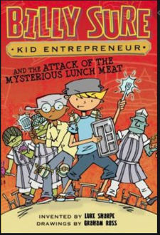 Picture of Billy Sure and the Attack of the Mysterious Lunch Meat (Hardback)
