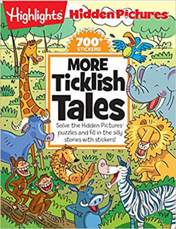 Picture of More Ticklish Tales: Solve the Hidden Pictures® puzzles and fill in the silly stories with stickers!