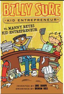 Picture of Billy Sure vs. Manny Reyes Kid Entrepreneur (Paperback)