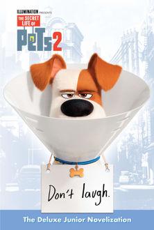 Picture of The Secret Life of Pets 2 Junior Novelization HB