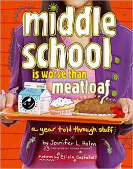 Picture of Middle School Is Worse Than Meatloaf: A Year Told Through Stuff  (Paperback)