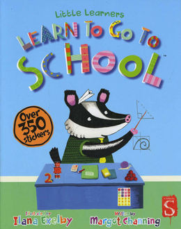Picture of Learn to Go to School (Little Learners)