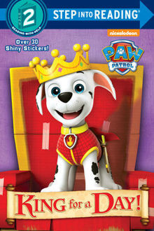 Picture of King for a Day! (PAW Patrol)