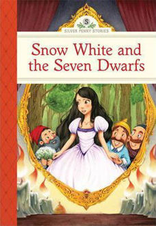 Picture of SNOW WHITE and the Seven Dwarfs ( Silver Penny Stories)