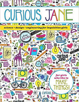 Picture of Curious Jane: Science + Design + Engineering for Inquisitive Girls ( Paperback)