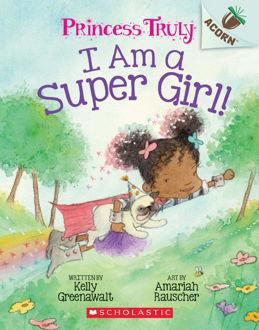 Picture of Princess Truly I am a Super Girl! Acorn