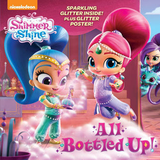 Picture of Shimmer and Shine All Bottled Up! Sparkling Glitter inside and Poster
