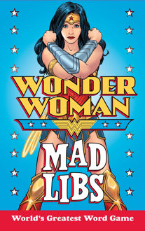 Picture of Wonder Woman Mad Libs World's Greatest Word Game