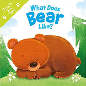 Picture of What Does Bear Like (Touch & Feel) Board book