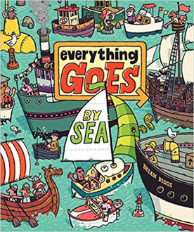 Picture of Everything Goes: By Sea Hardcover