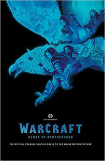 Picture of Warcraft: Bonds of Brotherhood  (Hardcover)