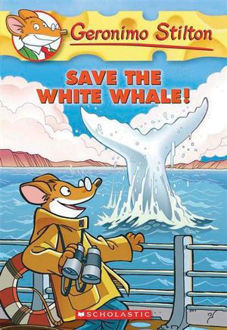 Picture of Save the White Whale! Geronimo Stilton : Book 45