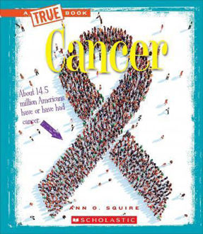 Picture of Cancer (a True Book: Health)