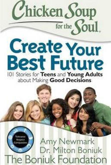 Picture of Chicken Soup for the Soul: Create Your Best Future