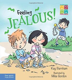Picture of Feeling Jealous! (Everyday Feelings)