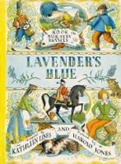 Picture of Lavender's Blue : A Book of Nursery Rhymes
