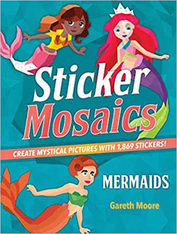 Picture of Sticker Mosaics: Mermaids: Create Mystical Pictures with 1,869 Stickers! Paperback
