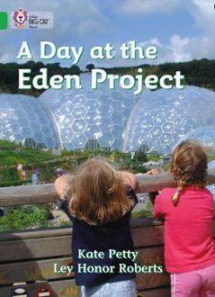Picture of Big Cat: A Day at the Eden Project (Band 05/Green)