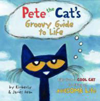 Picture of Pete the Cat's Groovy Guide to Life