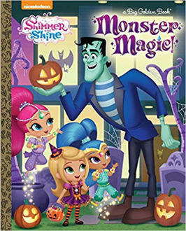 Picture of Monster Magic! (Shimmer and Shine) (Big Golden Book)