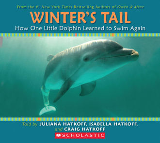 Picture of Winter's Tail: How One Little Dolphin Learned to Swim Again (PAPERBACK)