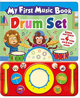 Picture of My First Music Book: Drum Set (Sound Book)