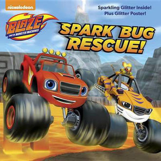 Picture of Spark Bug Rescue! (Blaze and the Monster Machines)